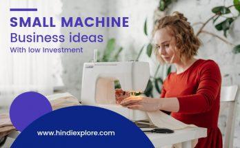 Small Machine BUsiness Ideas